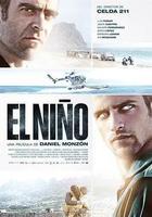 'El Niño', cartel y tráiler final de lo nuevo de Daniel Monzón