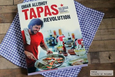Tapas revolution. El libro para enamorarse de la cocina tradicional española