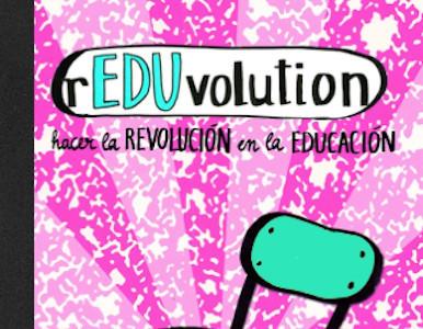 rEDUvolution de María Acaso: el libro que propone una ruptura con los paradigmas tradicionales en la Educación