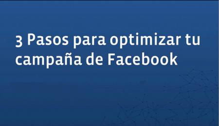 Facebook ads: cómo optimizar tus campañas
