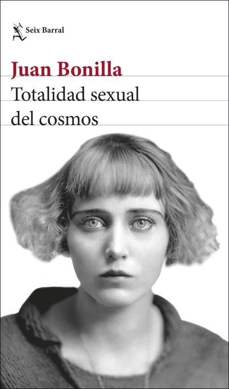 Portada Totalidad Sexual Del Cosmos Juan Bonilla 201903011735