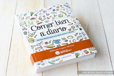 Comer bien a diario. Libro