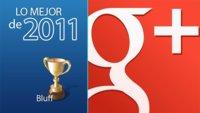 Bluff de 2011: Google+