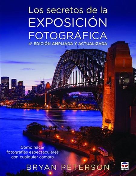 Los Secretos De La Exposicion Fotografica 4 Edicion