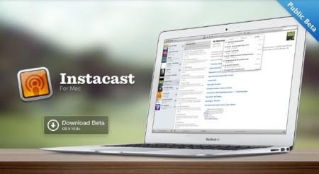 Instacast for Mac, llega la primera versión beta para OS X del conocido gestor de podcast de iOS