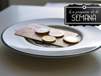 ¿Soléis dejar propina en los restaurantes? La pregunta de la semana