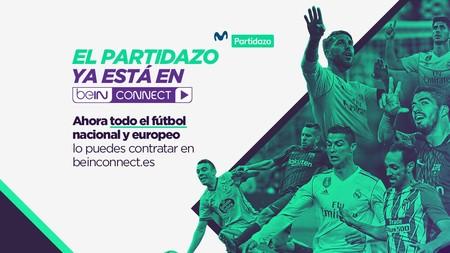 BeIN Connect incluirá Movistar Partidazo: toda la Liga y competiciones europeas por 16,99 euros