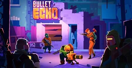 Bullet Echo: un shooter PvP con acción, sigilo y modo battle royale que engancha como pocos