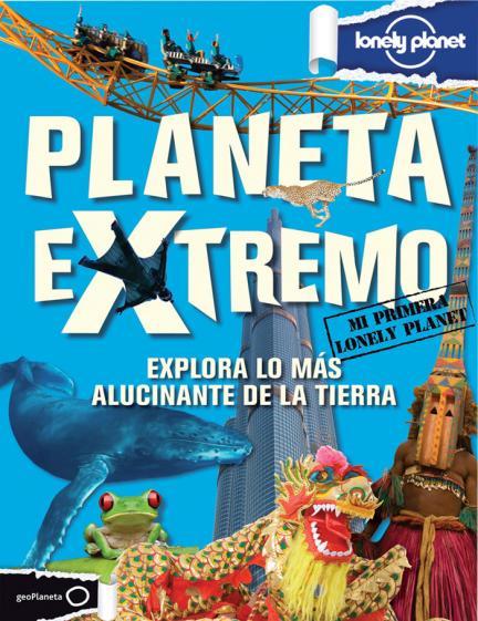"""Baños Arabes Londres:Planeta extremo"""", un libro de Lonely Planet para pequeños viajeros"""