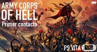 'Army Corps of Hell' para PS Vita. Primer contacto