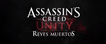 Reyes Muertos, el nuevo DLC de Assassin's Creed Unity ya tiene fecha y tráiler