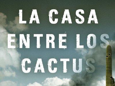 'La casa entre los cactus' de Paul Pen