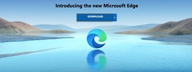 Microsoft ya distribuye el nuevo Edge basado en Chromium entre los usuarios de Windows 10