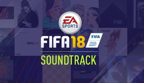 ¿Con ganas de hits? Aquí llevas las 11 mejores canciones de la BSO de FIFA 18