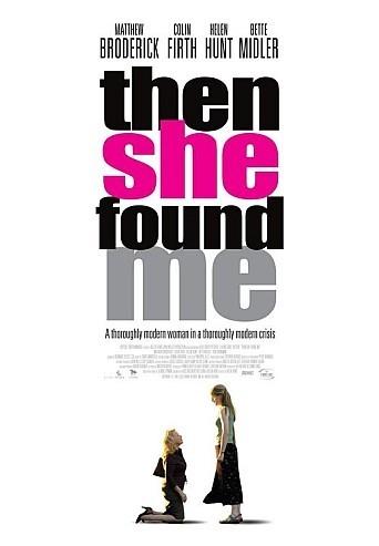 Póster de 'Then She Found Me', de Helent Hunt
