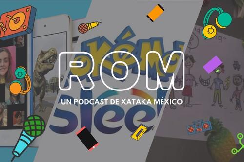 ROM #40: Pokémon quiere que juguemos dormidos y los superhéroes que podrían llegar en forma de novela a México