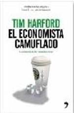 La economía de las pequeñas cosas de Tim Harford