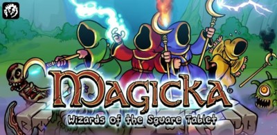 Magicka: Wizards of the Square Tablet ya a la venta en Google Play. Exclusivo para tablets