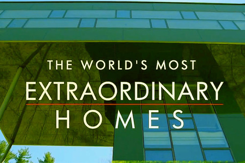 5 razones para ver The World's Most Extraordinary Homes por Netflix