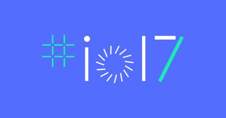 Google I/O 2017: todas las novedades anunciadas en Mountain View