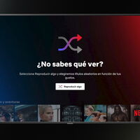 Netflix lanza su nueva función 'Reproducir algo', para que un algoritmo elija por ti qué ver cuando estés aburrido