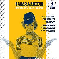 Bread & Butter 2007