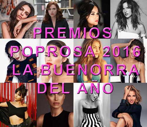 Premios Poprosa 2016: elijamos a la más buenorra del año