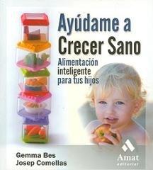 Ayúdame a crecer sano, claves para una correcta alimentación infantil