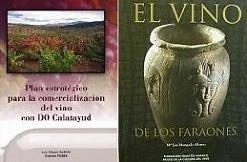 Los libros enológicos, El vino de los faraones y Plan estratégico para la comercialización del vino con Denominación de Origen Calatayud, galardonados con los premios de la OIV