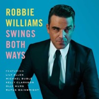 Robbie Williams vuelve al swing y a las versiones con Swings Both Ways