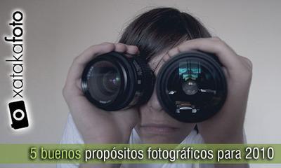 Cinco buenos propósitos fotográficos para 2010