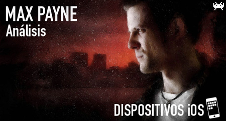 'Max Payne Mobile' para iOS: análisis