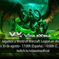 Streaming de World of Warcraft: Legion hoy a las 17:00h (las 10:00h en Ciudad de México) (finalizado)