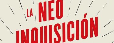 Libros que nos inspiran: 'La neoinquisición', de Axel Kaiser