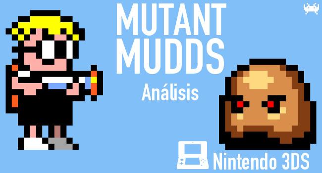 Mutant Mudds (Análisis)