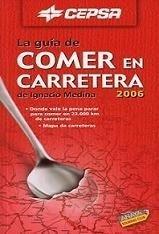 La Guía de Comer en Carretera 2006