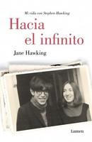'Hacia el infinito', las memorias de Jane Hawking