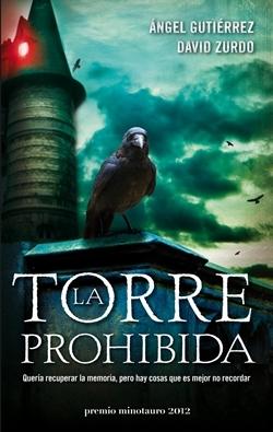 'La torre prohibida' de Ángel Gutiérrez y David Zurdo