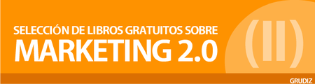 Selección de libros gratuitos sobre Marketing 2.0 (II)