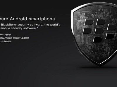BlackBerry explora una nueva línea de negocio: licenciar a otros fabricantes su suite de seguridad para Android