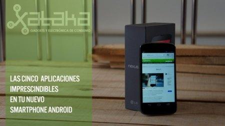 Cinco aplicaciones imprescindibles en tu nuevo smartphone Android