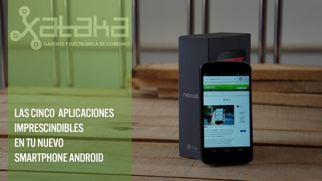 Cinco aplicaciones imprescindibles Android