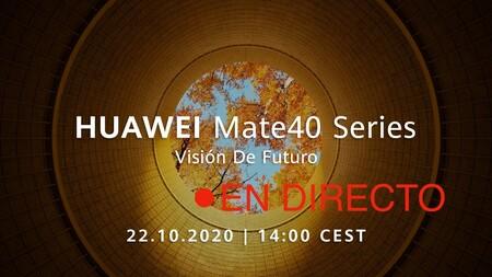 Huawei Mate 40 Series: sigue en directo y en vídeo la presentación de hoy con nosotros