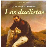 'Los duelistas' de Joseph Conrad