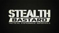'Stealth Bastard'. Espionaje del bueno... ¡Shh! Y gratuito