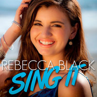 ¡Vuelve Rebecca Black! Lo sé, yo también estoy consternada... aunque sorprendida