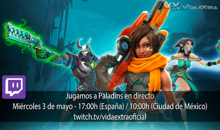 Streaming de Paladins a las 17:00h (las 10:00h en Ciudad de México) [finalizado]