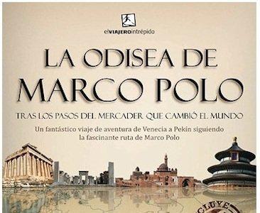 """Libro: """"La odisea de Marco Polo"""", viaje y aventura por una ruta mítica"""