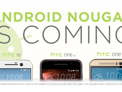 HTC sería de los primeros fabricante en tener Android 7.0 Nougat