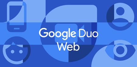 Cómo usar Google Duo desde el navegador web